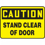 "10"" x 14"" Aluminum Sign ""Stand Clear Of Door"""
