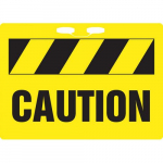 "10"" x 14"" Plastic Rope Sign with Legend: ""Caution"""