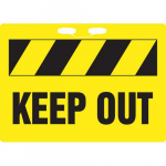 "10"" x 14"" Plastic Rope Sign with Legend: ""Keep Out"""
