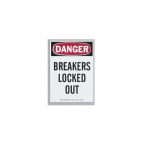 Safety Sign - Danger Breakers Locked Out